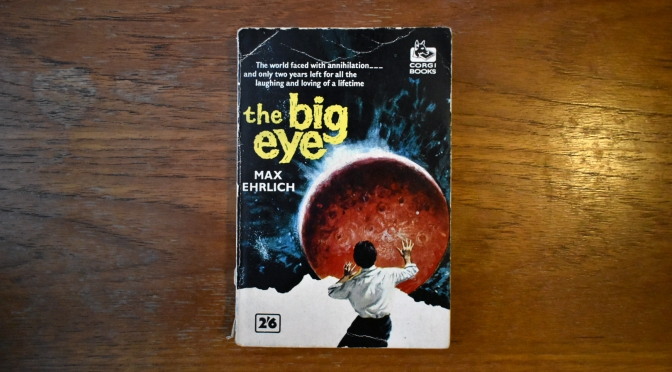 What I learned about pacing & structure reading obscure pulp sci-fi THE BIG EYE